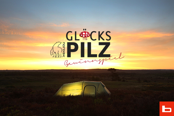 Neues Zelt und Schlafsack benötigt? – Vielleicht bist du ein Glückspilz!